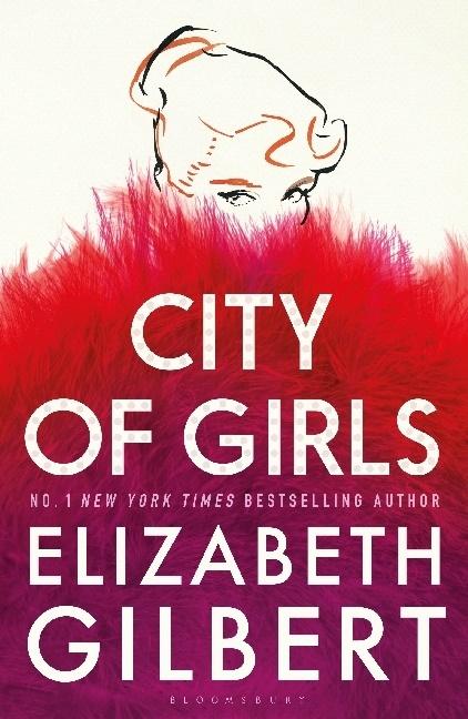 Elizabeth Gilbert - CITY OF GIRLS
