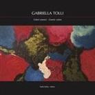 D. Marasà - Gabriella Tolli. Colori cosmici-Cosmic colors