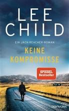 Lee Child - Keine Kompromisse