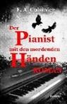 F A Cuisinier, F. A Cuisinier, F. A. Cuisinier - Der Pianist mit den mordenden Händen