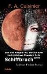 F A Cuisinier, F. A. Cuisinier - Von der Mond-Frau, die auf dem bedrohlichen Planeten Erde Schiffbruch erlitt