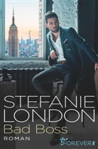 London, Stefanie London - Bad Boss