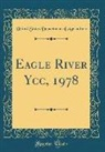 United States Department Of Agriculture - Eagle River Ycc, 1978 (Classic Reprint)