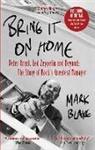 Mark Blake - Bring It On Home