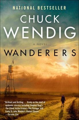 Chuck Wendig - Wanderers - A Novel
