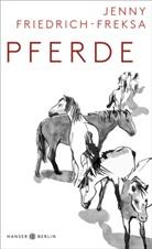 Jenny Friedrich-Freksa - Pferde
