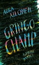 Aura Xilonen - Gringo-Champ