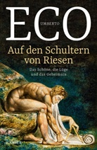 Umberto Eco - Auf den Schultern von Riesen