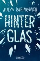 Julya Rabinowich - Hinter Glas