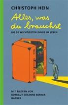 Rotraut Susanne Berner, Christop Hein, Christoph Hein, Rotraut Susanne Berner - Alles, was du brauchst