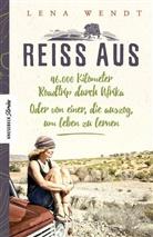 Lena Wendt - Reiss aus