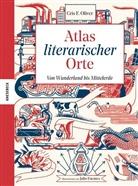 Cris F. Oliver, Cris F Oliver, Cris F. Oliver, Julio Fuentes - Atlas literarischer Orte