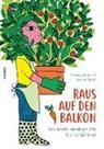 Thierry Heuninck, Aurore Petit - Raus auf den Balkon!