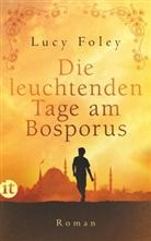 Lucy Foley - Die leuchtenden Tage am Bosporus