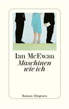 Ian McEwan - Maschinen wie ich