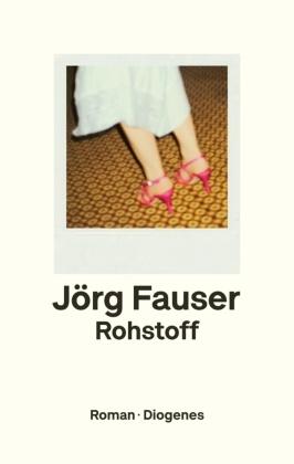 Jörg Fauser - Rohstoff - Roman