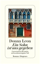 Donna Leon - Ein Sohn ist uns gegeben