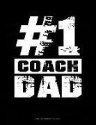 Jeryx Publishing - #1 Coach Dad: Unruled Composition Book
