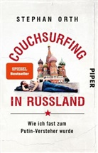 Stephan Orth - Couchsurfing in Russland