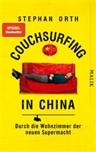 Stephan Orth - Couchsurfing in China