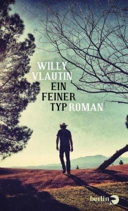 Willy Vlautin - Ein feiner Typ - Roman