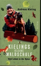 Andrea Kieling, Andreas Kieling, Sabine Wünsch - Kielings kleine Waldschule