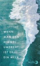 Tabea Hertzog - Wenn man den Himmel umdreht, ist er ein Meer