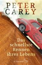 Peter Carey - Das schnellste Rennen ihres Lebens