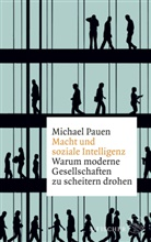 Michael Pauen, Michael (Prof. Dr.) Pauen, Prof. Dr. Michael Pauen - Macht und soziale Intelligenz