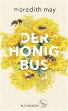 Meredith May - Der Honigbus