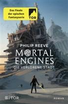 Philip Reeve - Mortal Engines - Die verlorene Stadt