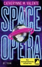 Catherynne M Valente, Catherynne M. Valente - Space Opera