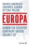 Hanne Androsch, Hannes Androsch, Johanne Gadner, Johannes Gadner, Bettina Poller - Europa vor der Entscheidung