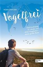 Noah Strycker - Vogelfrei