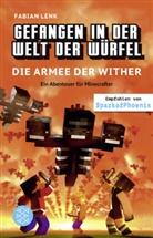 Fabian Lenk, Vincent Eckert - Gefangen in der Welt der Würfel. Die Armee der Wither