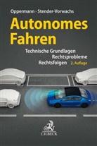 Markus Ahlers u a, Bernd H. Oppermann, Jutt Stender-Vorwachs, Jutta Stender-Vorwachs - Autonomes Fahren