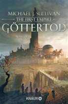 Michael J Sullivan, Michael J. Sullivan - The First Empire - Göttertod