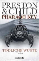 Lincoln Child, Douglas Preston - Pharaoh Key - Tödliche Wüste