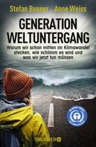 Stefan Bonner, Anne Weiss - Generation Weltuntergang