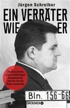 Jürgen Schreiber - Ein Verräter wie er
