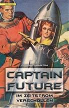 Edmond Hamilton - Captain Future - Im Zeitstrom verschollen