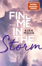 Kira Mohn - Find me in the Storm