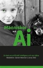 Daniel Akenine, Jonas Stier - Människor och AI