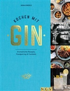 Nina Engels - Kochen mit Gin