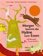 Kerst Meyer, Kerstin Meyer, Barbara Nascimbeni, Nasrin Siege - Morgen kommt die Hyäne zum Essen