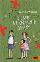 Martina Wildner - Dieser verfluchte Baum