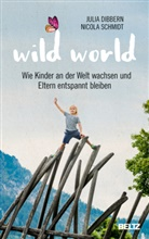 Julia Dibbern, Nicola Schmidt - Wild World