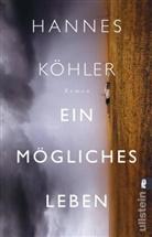 Köhler, Hannes Köhler - Ein mögliches Leben