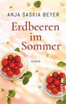 Beyer, Anja S. Beyer, Anja Saskia Beyer - Erdbeeren im Sommer