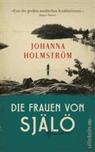 Holmström, Johanna Holmström - Die Frauen von Själö